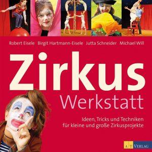 Zirkus Werkstatt